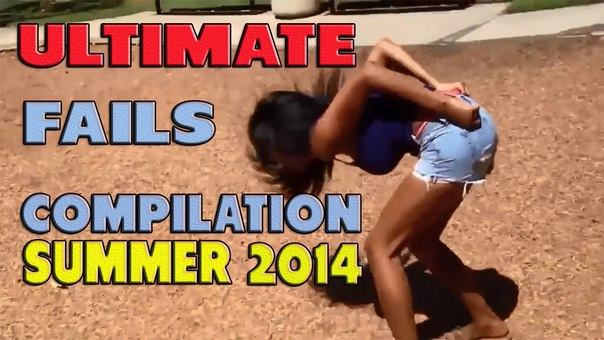 Failure Funny Films - The Ultimate Fails Compilation || Summer 2014