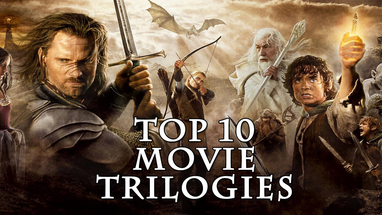 TOP 10 Movie Trilogies