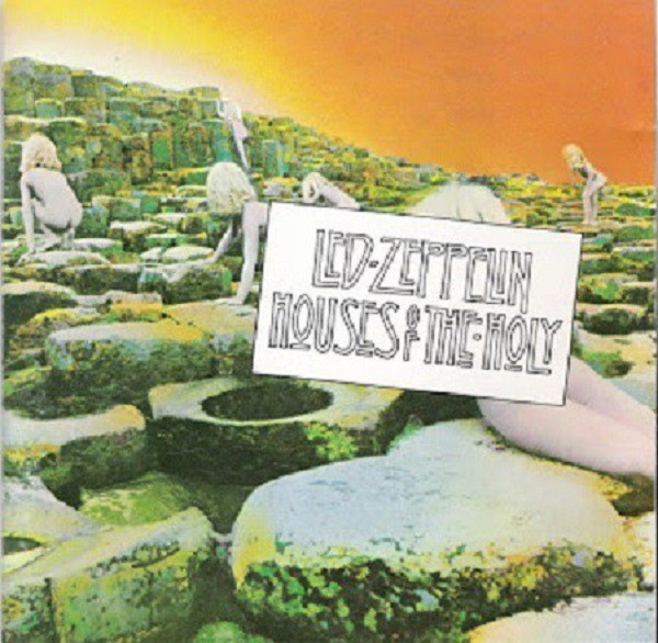 Houses of the Holy - Led Zeppelin (1973)