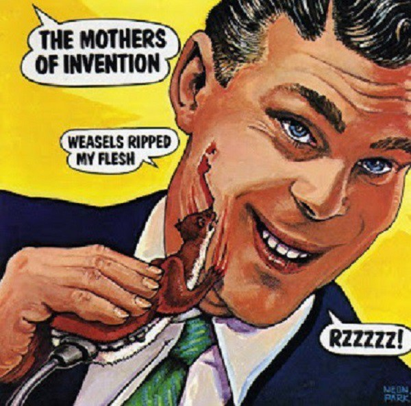 "Weasels Ripped My Flesh - группа ""The Mothers of Invention"" (1970)"