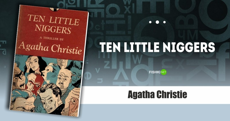 Ten Little Niggers, Agatha Christie