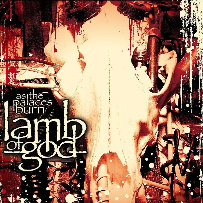 86. Lamb of God, 'As the Palaces Burn' (2003) the 100 geatest metal albums, the rolling stone, металл