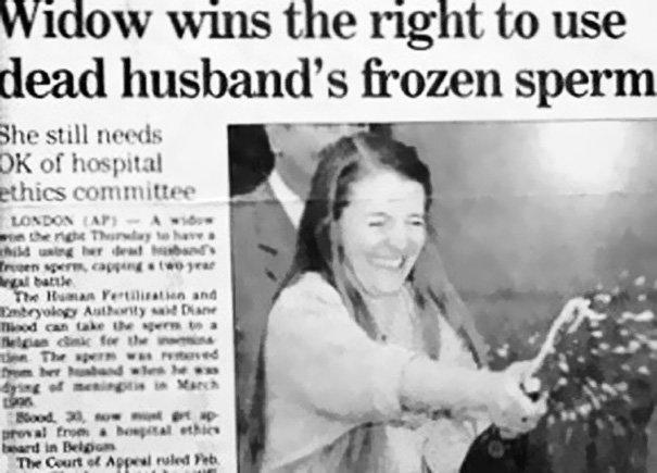«Вдова добилась права использовать замороженную сперму мертвого мужа!» приколы, тексты, фото