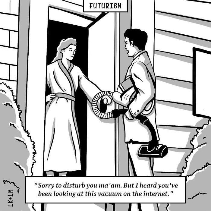 «Извините за беспокойство, мадам. Но я слышал, что вы искали этот пылесос в интернете» будущее, в мире, комиксы, люди, планета, рисунки. правда жизни