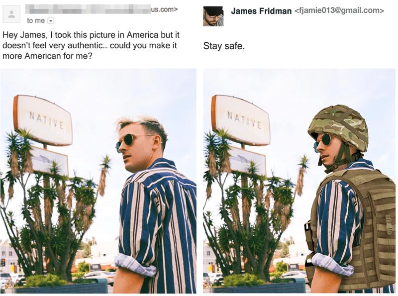 «Я сфотографировался в Америке, но снимок не выглядит аутентично. Можешь сделать его более американским?» в мире, заказ, люди, тролль, фотошоп, юмор